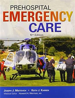 Prehospital Emergency Care, by Mistovich, 10th Edition, 2 BOOK SET 10 PKG 9780133447934
