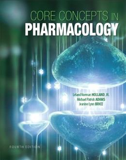 Core Concepts in Pharmacology (4th Edition) 9780133449815