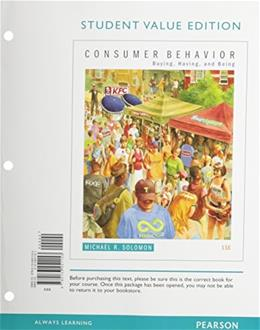 Consumer Behavior: Buying, Having, and Being, by Solomon, 11th Student Value Edition 9780133451153