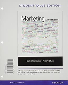 Marketing: An Introduction, by Armstrong, 12th Student Value Edition 9780133451283
