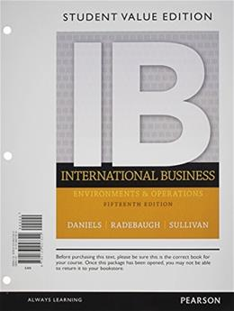 International Business, by Daniels, 15th Student Value Edition 9780133457322