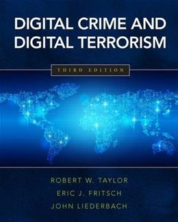 Digital Crime and Digital Terrorism (3rd Edition) 9780133458909