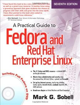 Practical Guide to Fedora and Red Hat Enterprise Linux, by Sobell, 7th Edition 7 w/DVD 9780133477436
