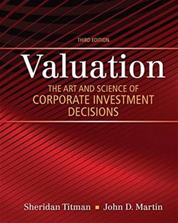 Valuation: The Art and Science of Corporate Investment Decisions (3rd Edition) (The Pearson Series in Finance) 9780133479522