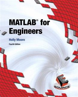 MATLAB for Engineers (4th Edition) 9780133485974