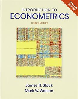 Introduction to Econometrics, Update (3rd Edition) (Pearson Series in Economics) 9780133486872