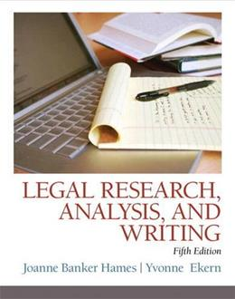 Legal Research, Analysis, and Writing (5th Edition) 9780133495034