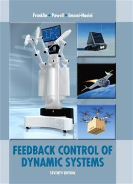 Feedback Control of Dynamic Systems (7th Edition) 9780133496598