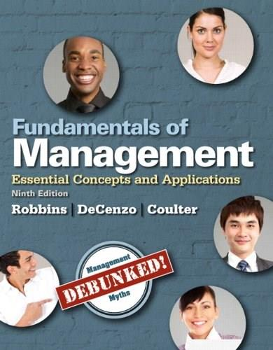 Fundamentals of Management: Essential Concepts and Applications, by Robbins, 9th Student Value Edition 9780133506211