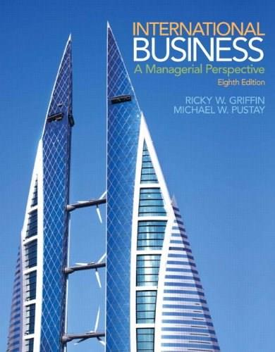 International Business: A Managerial Perspective (8th Edition) 9780133506297