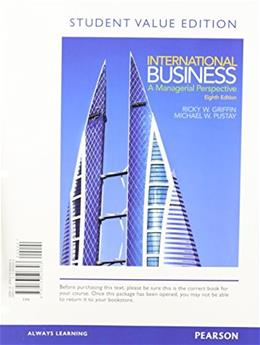 International Business: A Managerial Perspective, by Griffin, 8th Student Value Edition 9780133506303