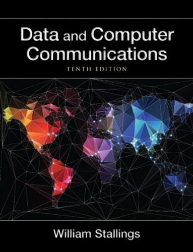 Data and Computer Communications (10th Edition) (William Stallings Books on Computer and Data Communications) 10 PKG 9780133506488