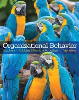 Organizational Behavior (16th Edition) 9780133507645