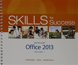 Technology in Action and Skills for Success with Office 2013, by Evans, 2 BOOK SET PKG 9780133510874