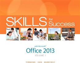 Skills for Success with Office 2013, by Townsend, Volume 1 PKG 9780133512113