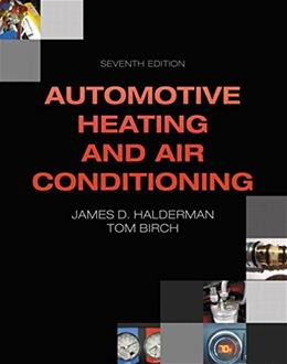 Automotive Heating and Air Conditioning (Automotive Systems Books) 7 9780133514995