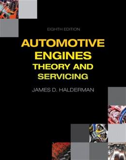 Automotive Engines: Theory and Servicing (Automotive Systems Books) 8 9780133515008
