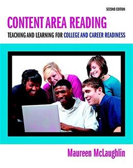 Content Area Reading: Teaching and Learning for College and Career Readiness, by McLaughlin, 2nd Loose-Leaf Edition 9780133520668