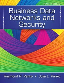Business Data Networks and Security (10th Edition) 9780133544015