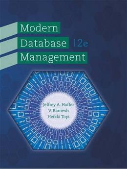 Modern Database Management (12th Edition) 9780133544619