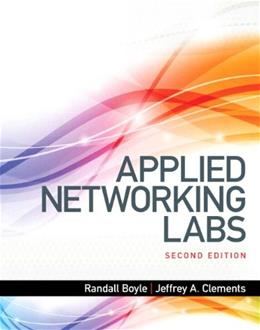 Applied Networking Labs, by Boyle, 2nd Edition 9780133545180
