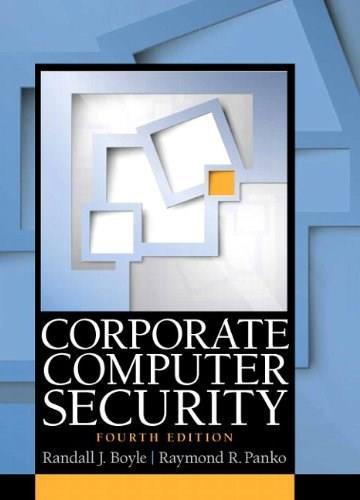 Corporate Computer Security (4th Edition) 9780133545197