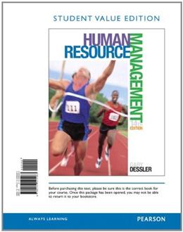 Human Resource Management, by Dessler, 14 Student Value Edition 9780133545463