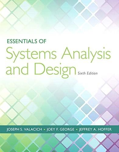 Essentials of Systems Analysis and Design (6th Edition) 9780133546231