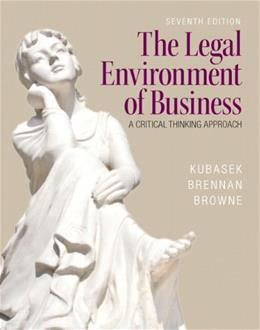 The Legal Environment of Business (7th Edition) 9780133546422