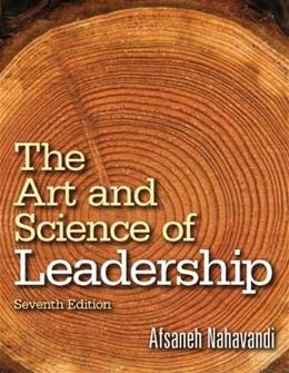 The Art and Science of Leadership (7th Edition) 9780133546767