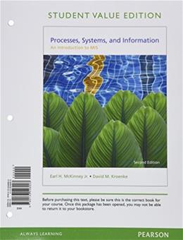 Processes, Systems, and Information: An Introduction to MIS, Student Value Edition (2nd Edition) 9780133546903