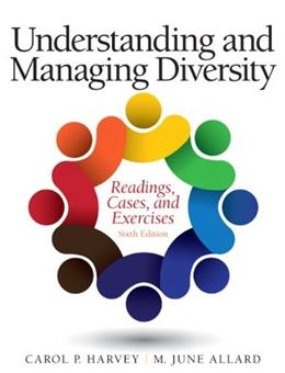 Understanding and Managing Diversity: Readings, Cases, and Exercises (6th Edition) 9780133548198