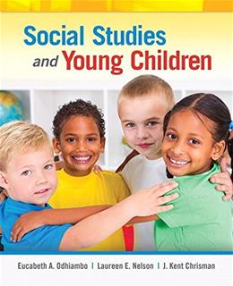 Social Studies and Young Children, by Odhiambo 9780133550733