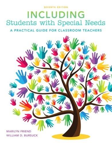 Including Students with Special Needs: A Practical Guide for Classroom Teachers, by Friend, 7th Edition 7 PKG 9780133569940
