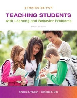 Strategies for Teaching Students with Learning and Behavior Problems, Enhanced Pearson eText with Loose-Leaf Version -- Access Card Package (9th Edition) 9 PKG 9780133570731