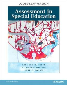 Assessment in Special Education, by Witte, Loose-Leaf Edition PKG 9780133570755