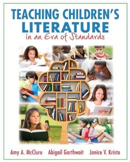 Teaching Childrens Literature in an Era of Standards 1 9780133571240