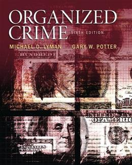 Organized Crime (6th Edition) 9780133571738