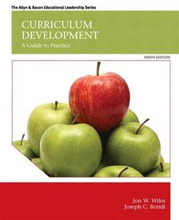 Curriculum Development: A Guide to Practice (9th Edition) 9780133572322