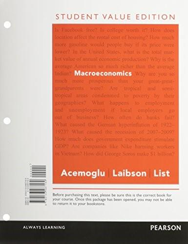 Macroeconomics, Student Value Edition Plus NEW MyLab Economics with Pearson eText -- Access Card Package (Pearson Series in Economics) PKG 9780133578119