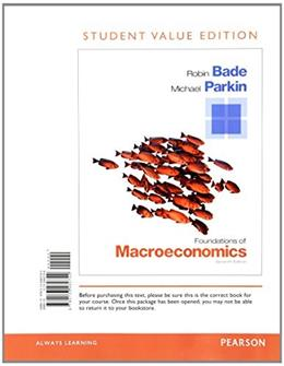 Foundations of Macroeconomics, Student Value Edition Plus NEW MyEconLab with Pearson eText -- Access Card Package (7th Edition) 7 PKG 9780133578225