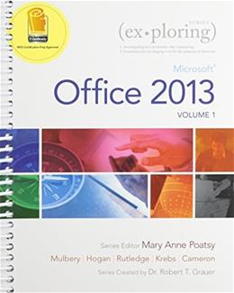 Exploring Microsoft Office 2013, Volume 1 & MyLab IT with Pearson eText -- Access Card -- for Exploring with Office 2013 Package PKG 9780133584271