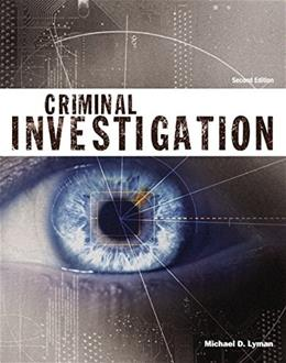 Criminal Investigation (Justice Series) (2nd Edition) 9780133587944