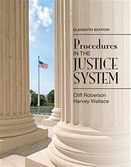 Procedures in the Justice System (11th Edition) 9780133591170
