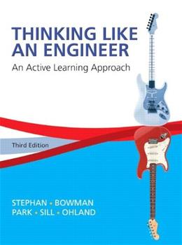 Thinking Like an Engineer: An Active Learning Approach (3rd Edition) 9780133593211