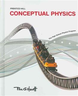 Conceptual Physics: The High School Physics program Student 9780133647495