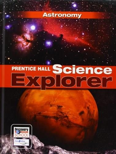 Prentice Hall Science Explorer: Astronomy, by Pasachoff, Grades 6-8, Book J 9780133651102