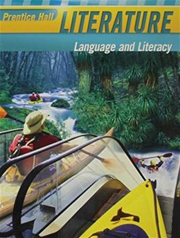 Prentice Hall Literature: Language and Literacy (Grade Nine) 9780133666397