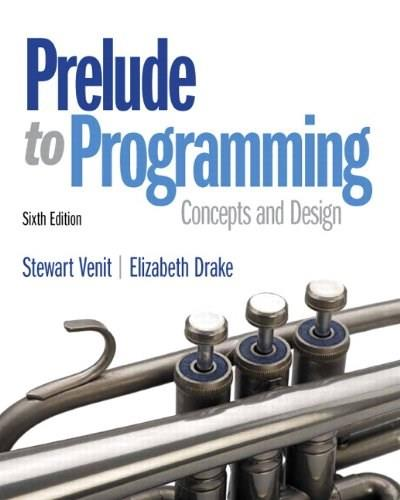 Prelude to Programming (6th Edition) 6 PKG 9780133741636