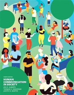 Human Communication in Society (4th Edition) 9780133754001